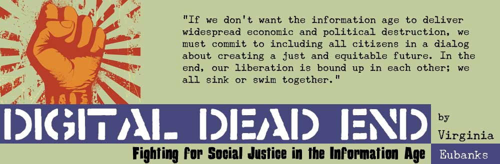 Digital Dead End: Fighting for Social Justice in the Information Age by Virginia Eubanks